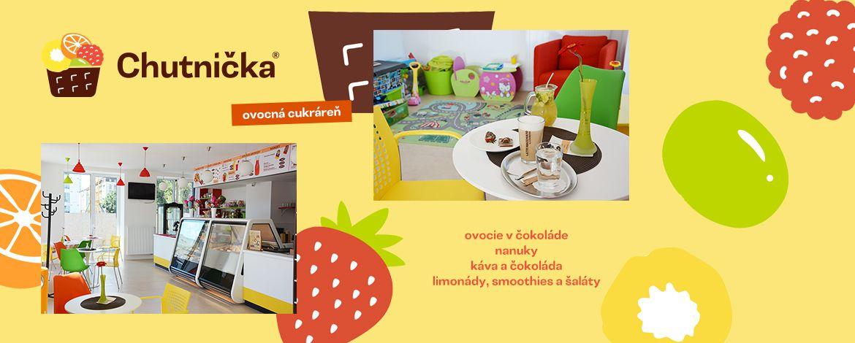Chutnička - Objavte novú ovocnú cukráreň